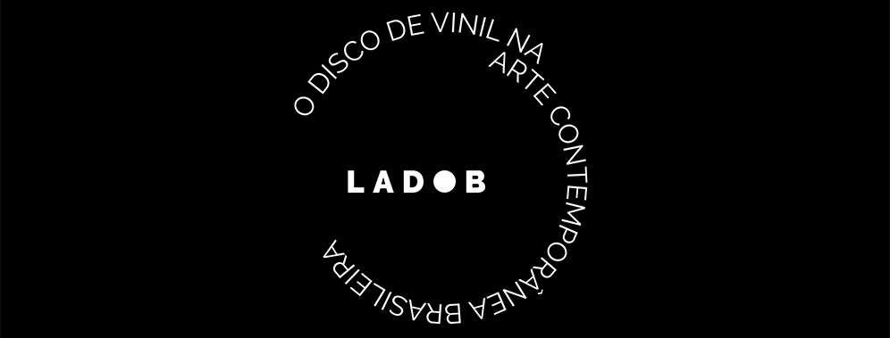 B-Side: the vinyl disc in contemporary Brazilian